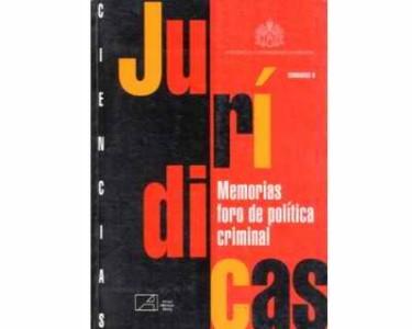 Memorias foro de política criminal