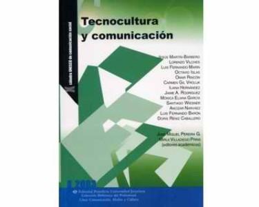 Tecnocultura y comunicación