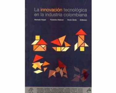 La innovación tecnológica en la industria colombiana