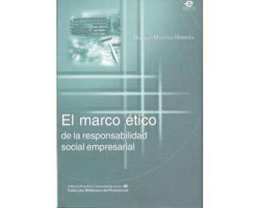 El marco ético de la responsabilidad social empresarial