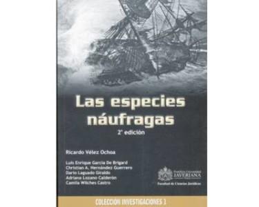Las especies náufragas. 2a. Edición