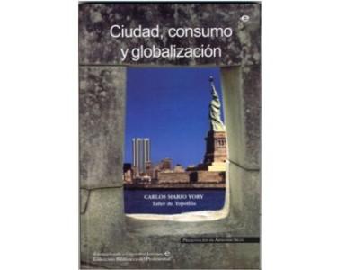Ciudad, consumo y globalización