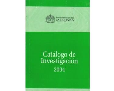 Catálogo de investigación 2004