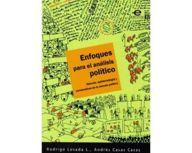 Enfoques para el análisis político. Historia, epistemología y perspectivas de la ciencia política