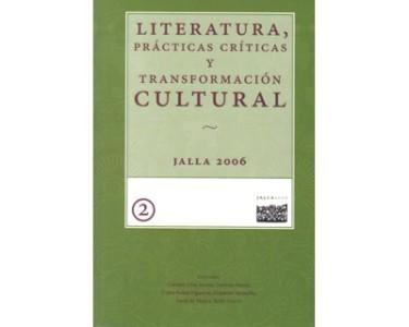 Literatura, prácticas críticas y transformación cultural. Tomo II