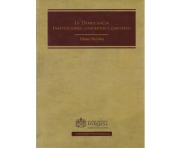 La democracia. Instituciones, conceptos y contexto