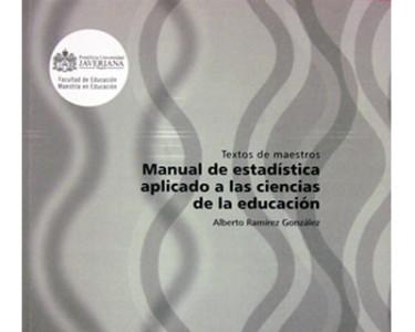 Manual de estadística aplicado a las ciencias de la educación