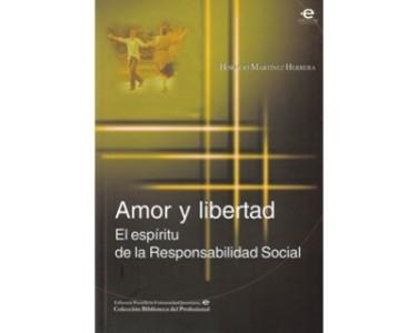 Amor y libertad. El espíritu de la Responsabilidad Social