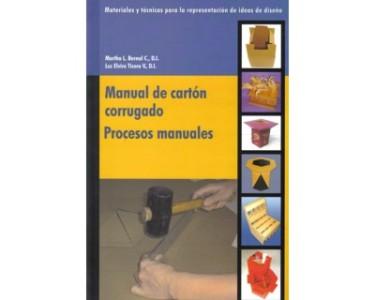 Manual de cartón corrugado. Procesos manuales
