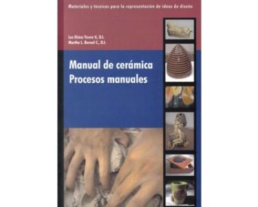 Manual de cerámica. Procesos manuales