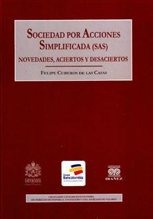 Sociedad por  acciones simplificada (SAS): Novedades, aciertos y desaciertos