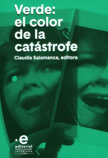 Verde: el color de la catástrofe