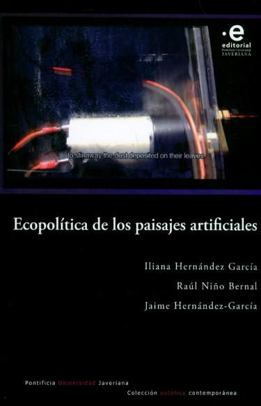 Ecopolítica de los paisajes artificiales