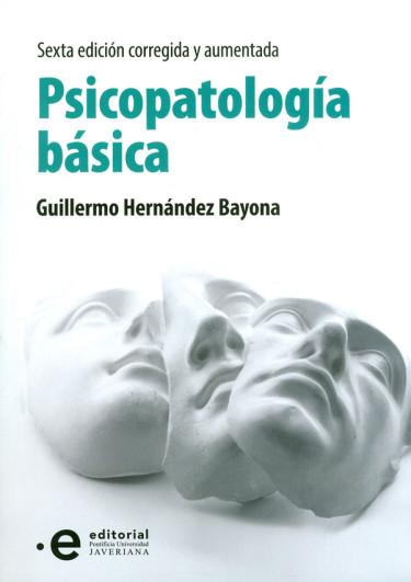 Psicopatología básica. 6ª  Edición