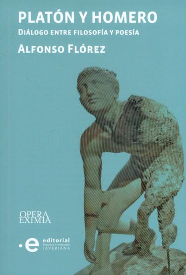 Platón y Homero. Diálogo entre filosofía y poesía