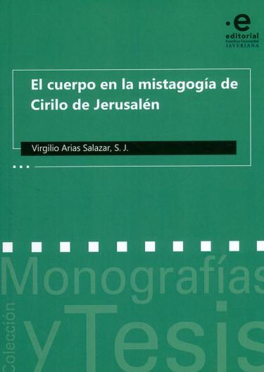 El cuerpo en la mistagogía de Cirilo de Jerusalén