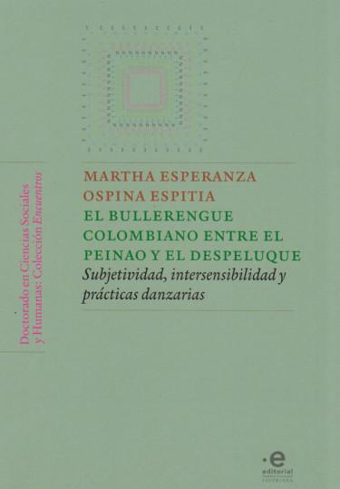 El Bullerengue Colombiano entre el Peinao y el Despeluque