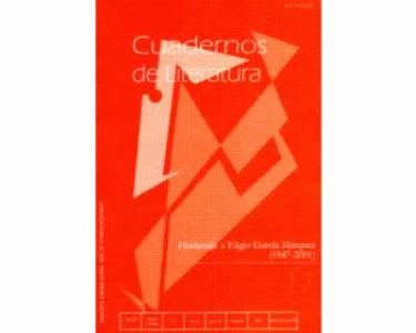 Cuadernos de Literatura No. 17. Homenaje a Eligio García Márquez (1947-2001)