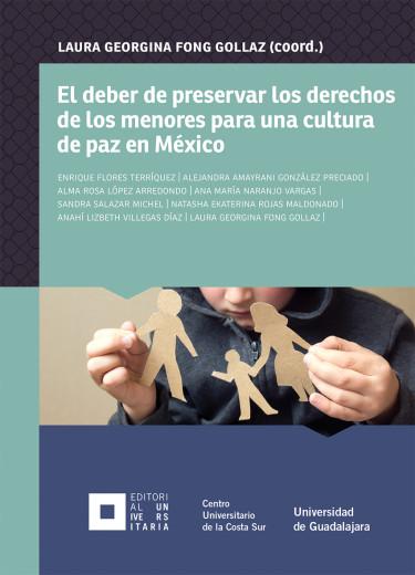 El deber de preservar los derechos de los menores para una cultura de paz en México