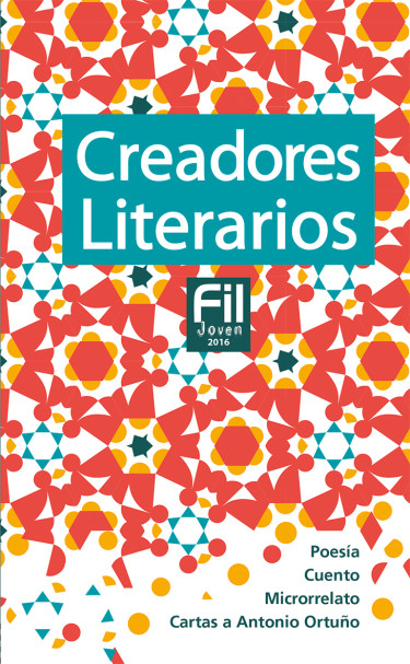 Creadores Literarios FIL Joven 2016