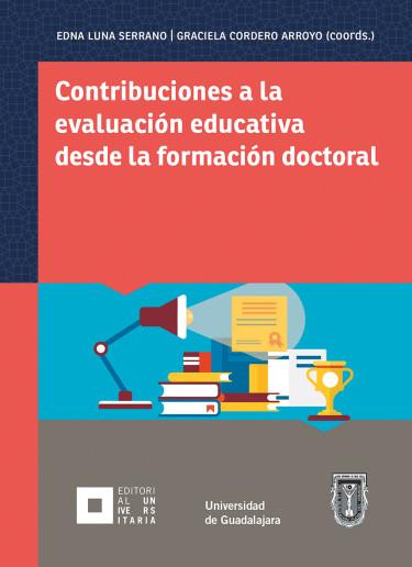 Contribuciones a la evaluación educativa desde la formación doctoral