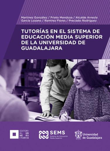 Tutorías en el Sistema de Educación Media Superior de la Universidad de Guadalajara