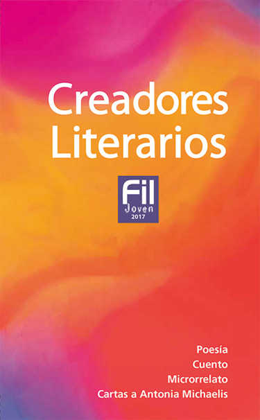 Creadores Literarios FIL Joven 2017
