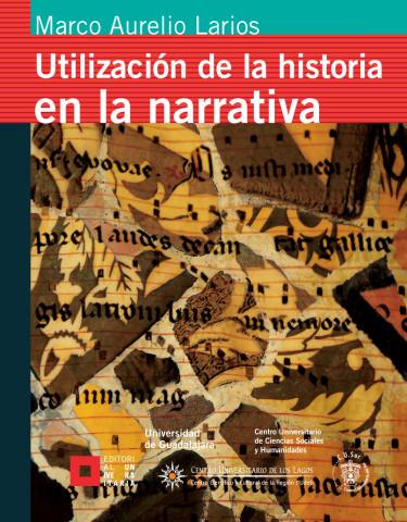 Utilización de la historia en la narrativa