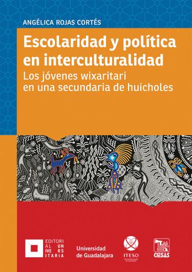 Escolaridad y política en interculturalidad