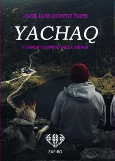 Yachaq y otros cuentos de la tierra