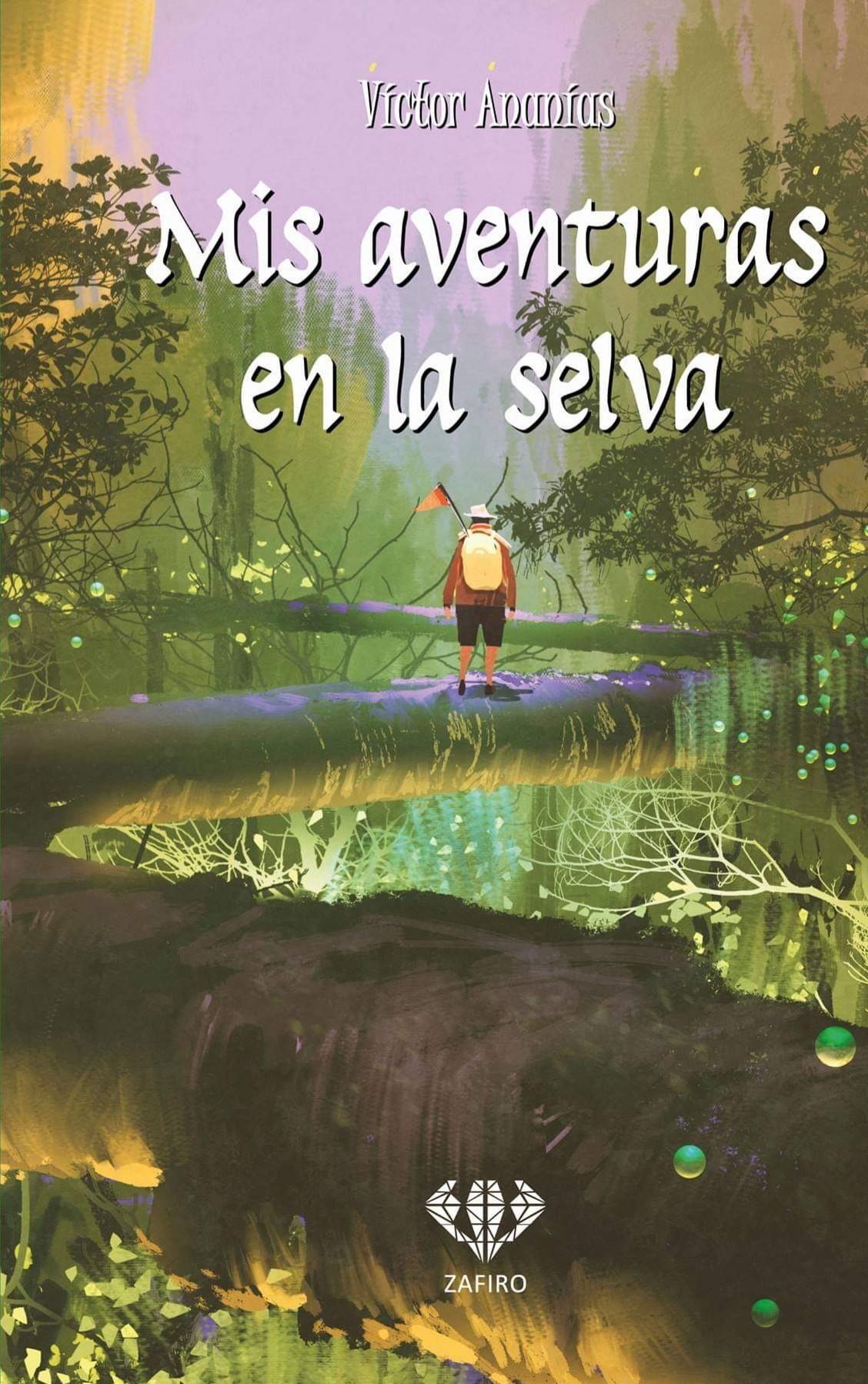Mis aventuras en la selva