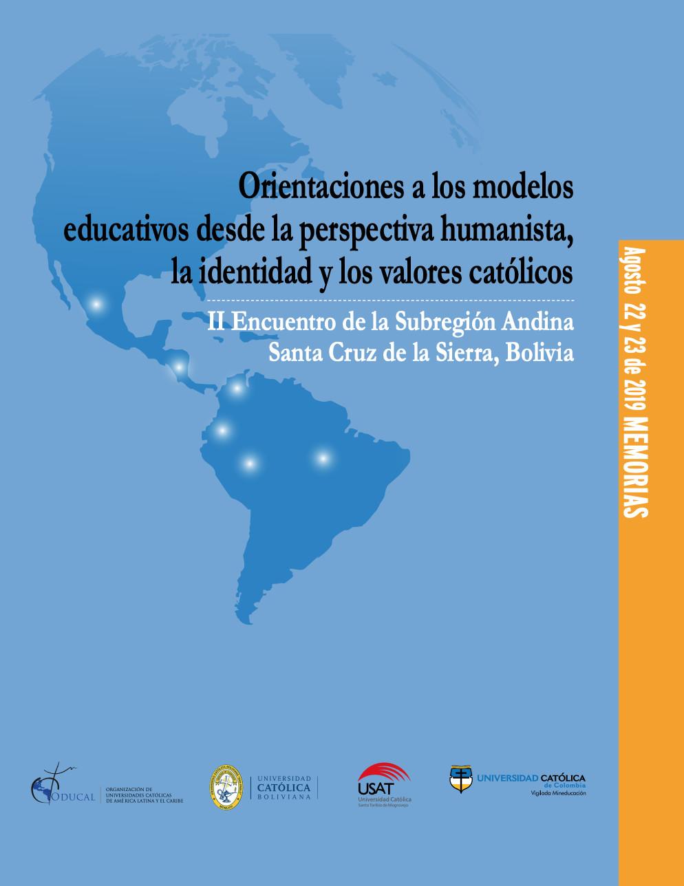 Orientaciones a los modelos educativos desde la perspectiva humanista, la identidad y los valores católicos