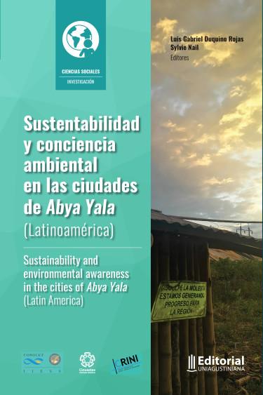 Sustentabilidad y conciencia ambiental en las ciudades de Abya Yala (Latinoamérica)