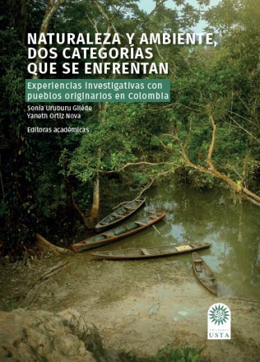 Naturaleza y ambiente, dos categorías que se enfrentan