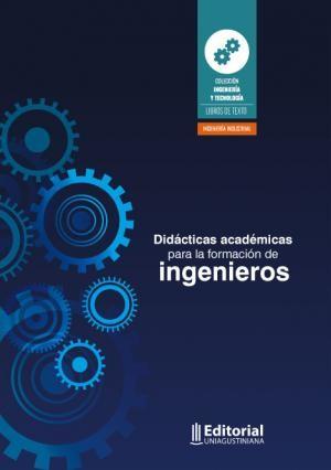 Didácticas académicas para la formación de ingenieros