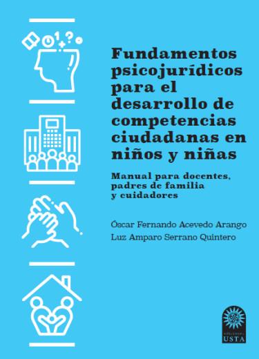 Fundamentos psicojurídicos para el desarrollo de competencias ciudadanas en niños y niñas