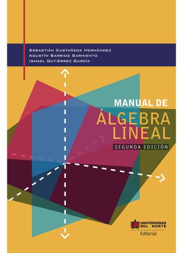 Manual de álgebra lineal 2da edición