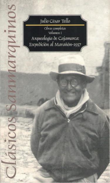 Arqueología de Cajamarca: Expedición al Marañón-1937