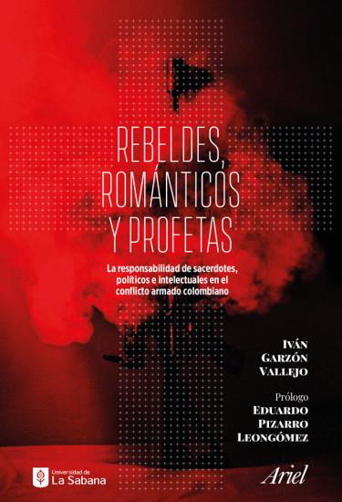 Rebeldes, románticos y profetas