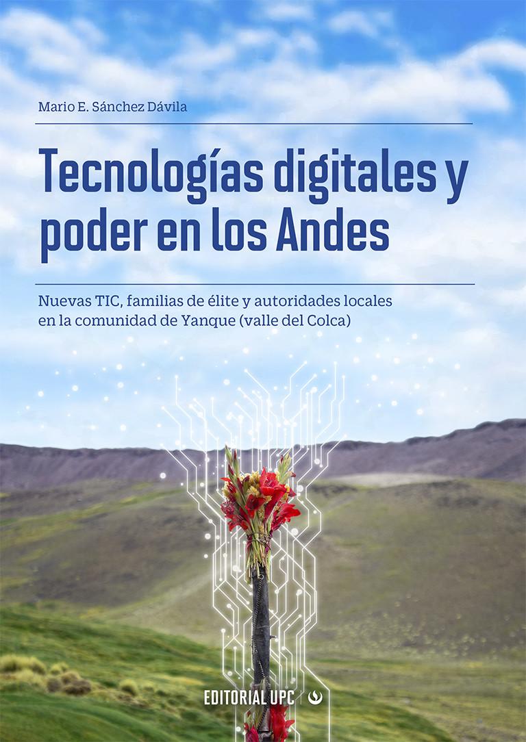Tecnologías digitales y poder en los Andes