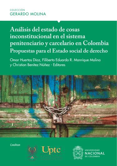 Análisis del estado de cosas inconstitucionales en el sistema penitenciario y carcelario en Colombia