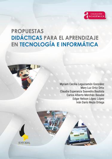Propuestas didácticas para el aprendizaje en tecnología e informática