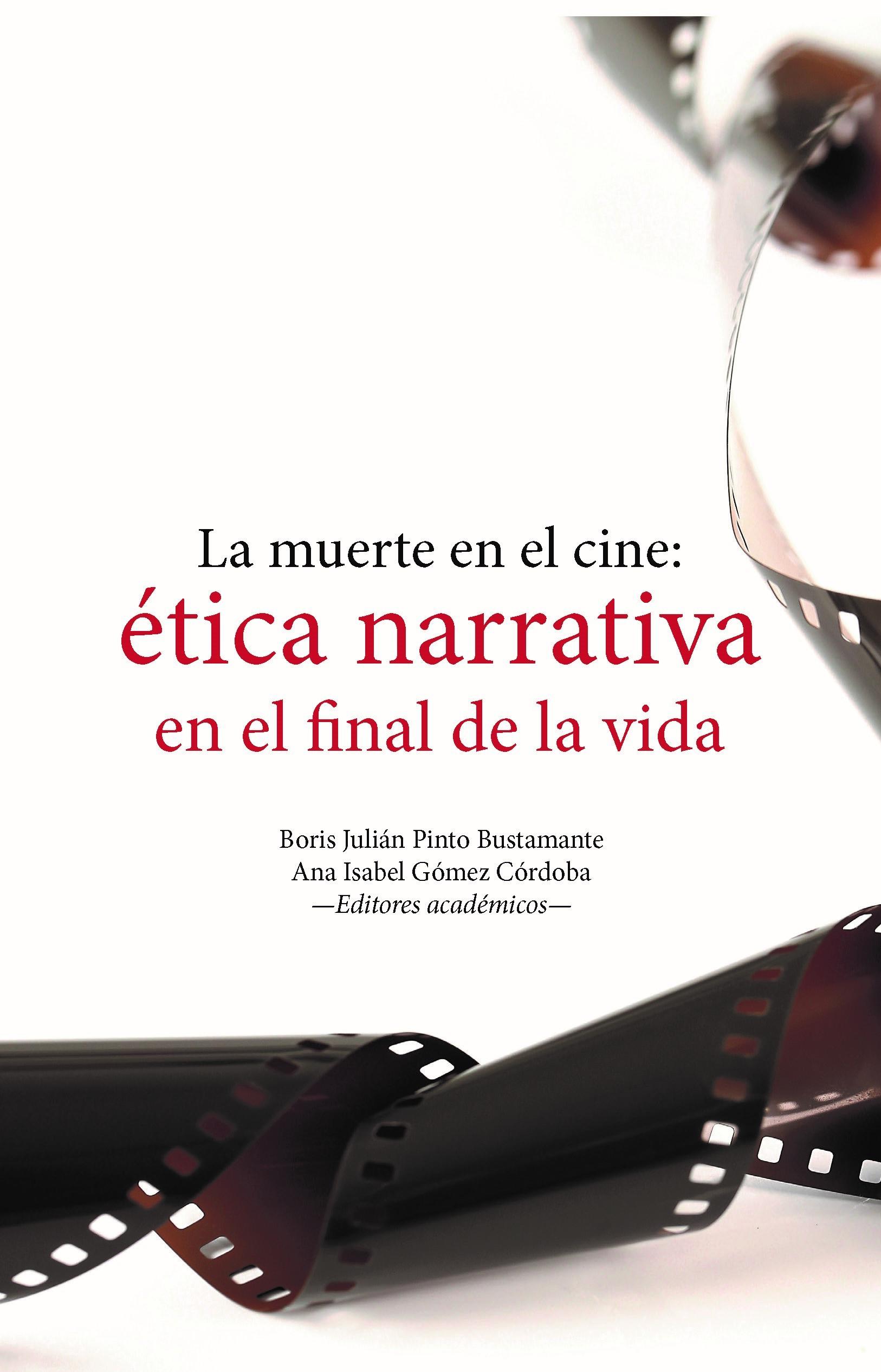 La muerte en el cine: ética narrativa en el final de la vida