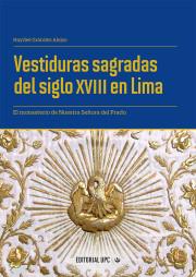Vestiduras sagradas del siglo XVIII en Lima