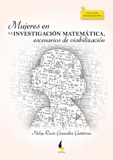 Mujeres en la investigación matemática, escenarios de visibilización