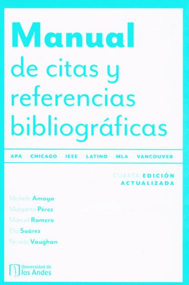 Manual De Citas Y Referencias Bibliográficas. Cuarta Edición Actualizada.