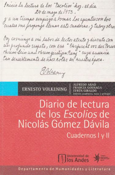 Diario de lectura de los Escolios de Nicolás Gómez Dávila. Cuardernos I y II (Primera Edición)