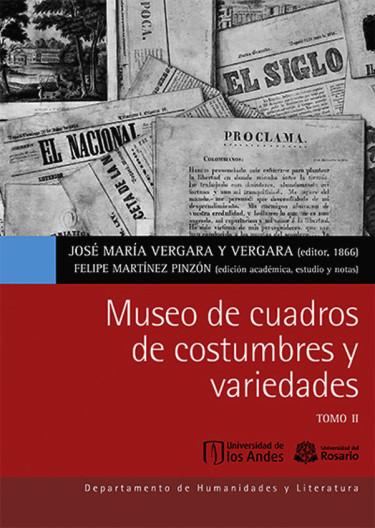 Museo de Cuadros de Costumbres y Variedades. Tomo I y II