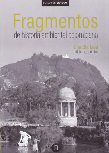 Fragmentos de Historia Ambiental Colombiana