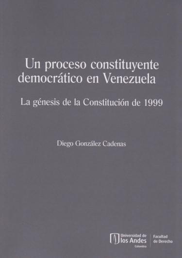 Un Proceso Constituyente Para Venezuela.